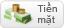 tien_mat